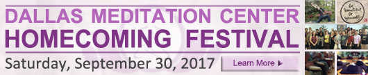 Dallas Meditation Center Homecoming Festival September 30, 2017