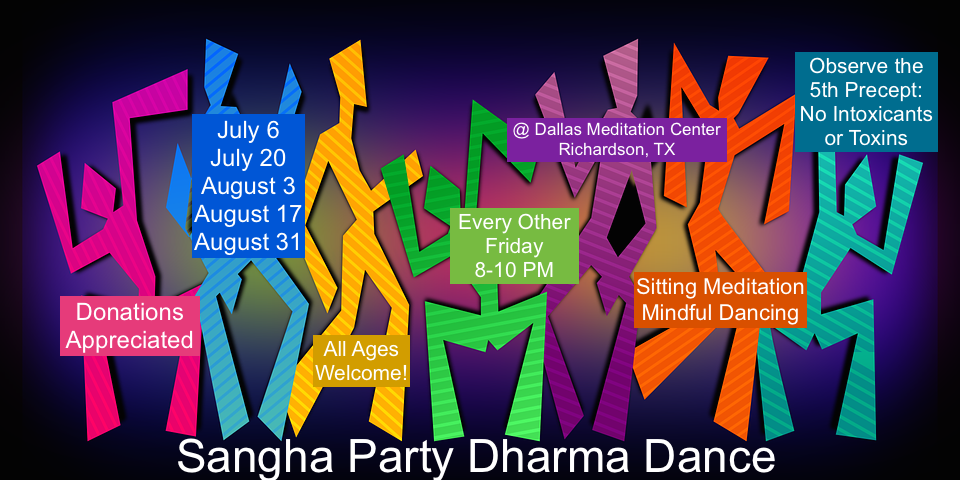 Sangha Party Dharma Dance hosted by Wake Up Dallas YES, Awakening Heart and Dallas Meditation Center