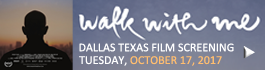 Walk With Me Dallas Film Screening