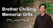 Brother ChiSing Memorial Gifts