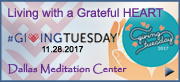 GivingTuesday Dallas Meditation Center Living with a Grateful Heart